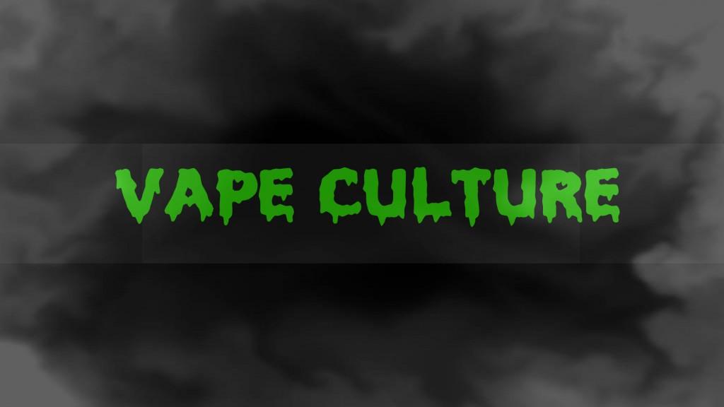 Vape-Culture-Vapor