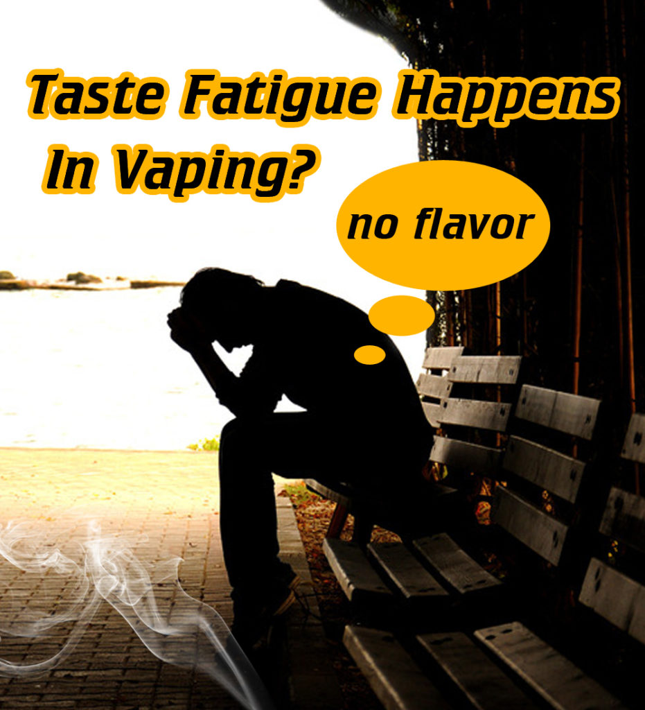 taste fatigue;vaping;olfactory fatigue