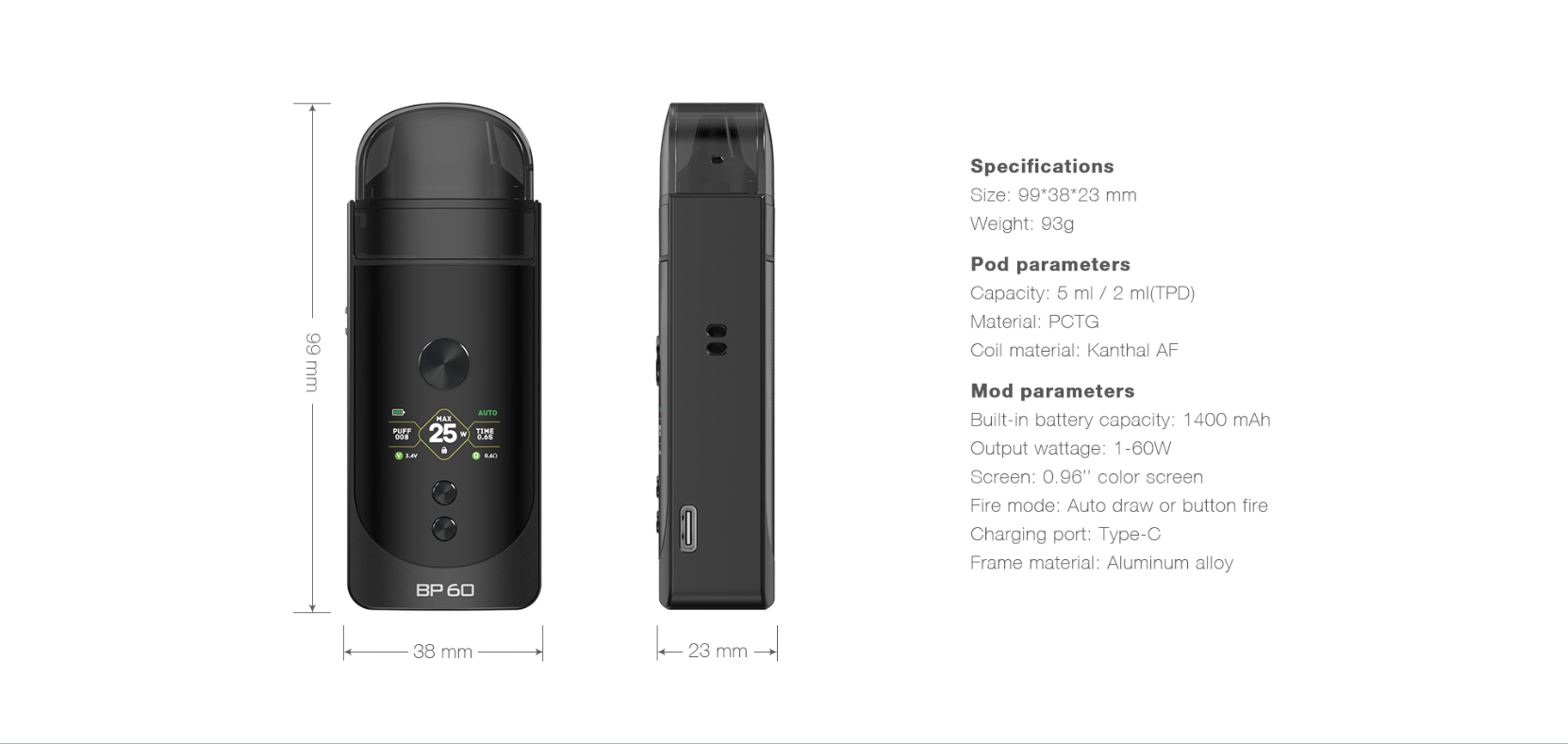 BP60 a pod mod with two vape modes and three different activation modes.
